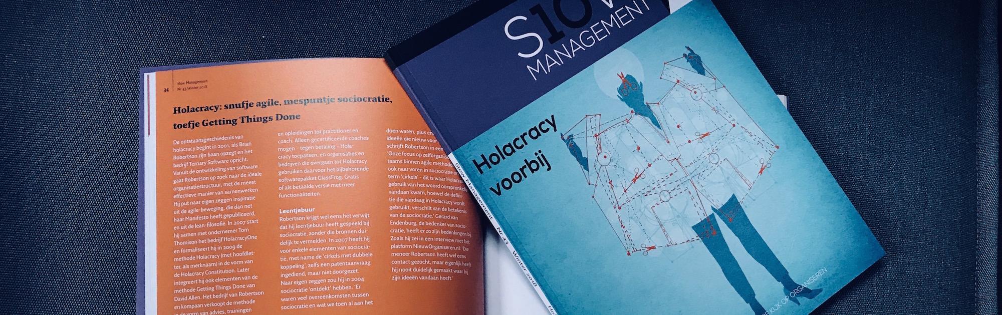 slow magazine holacracy voorbij