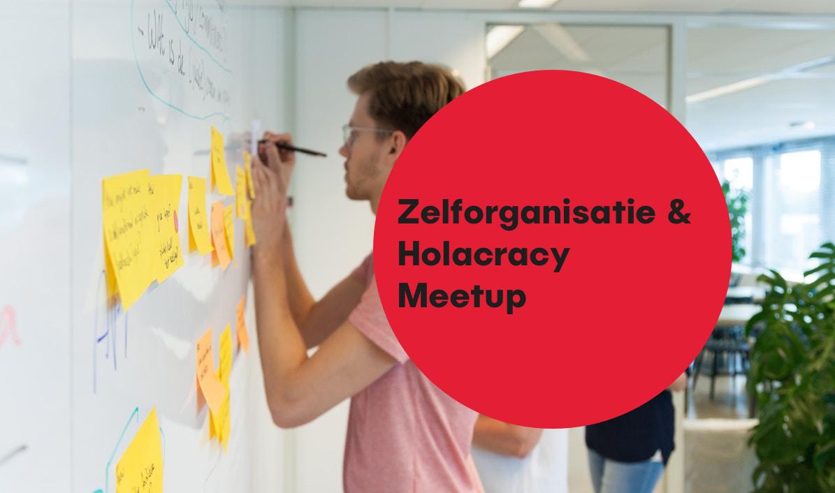 zelforganisatie holacracy meetup rotterdam hike one