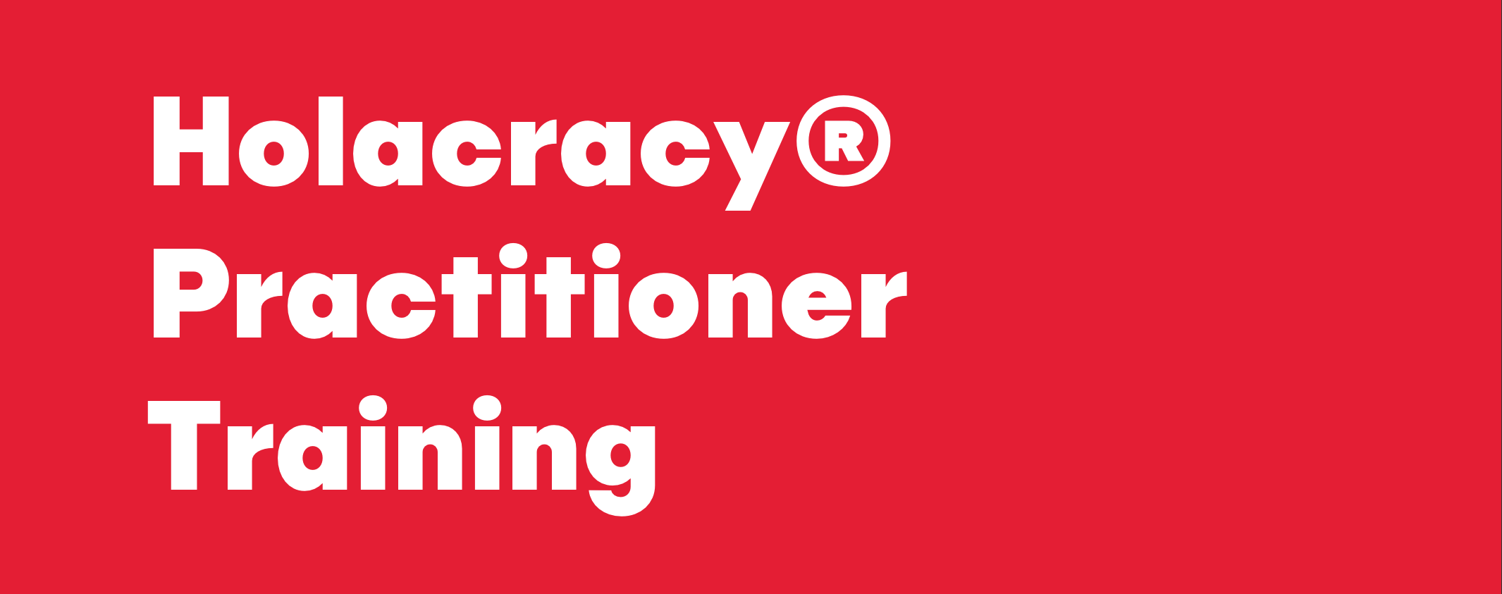 holacracy practitioner training