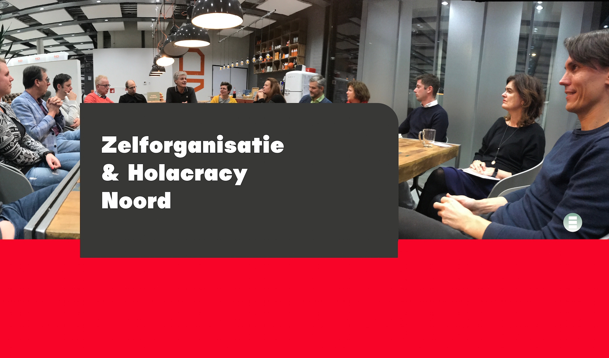 zelforganisatie holacracy noord verhalen