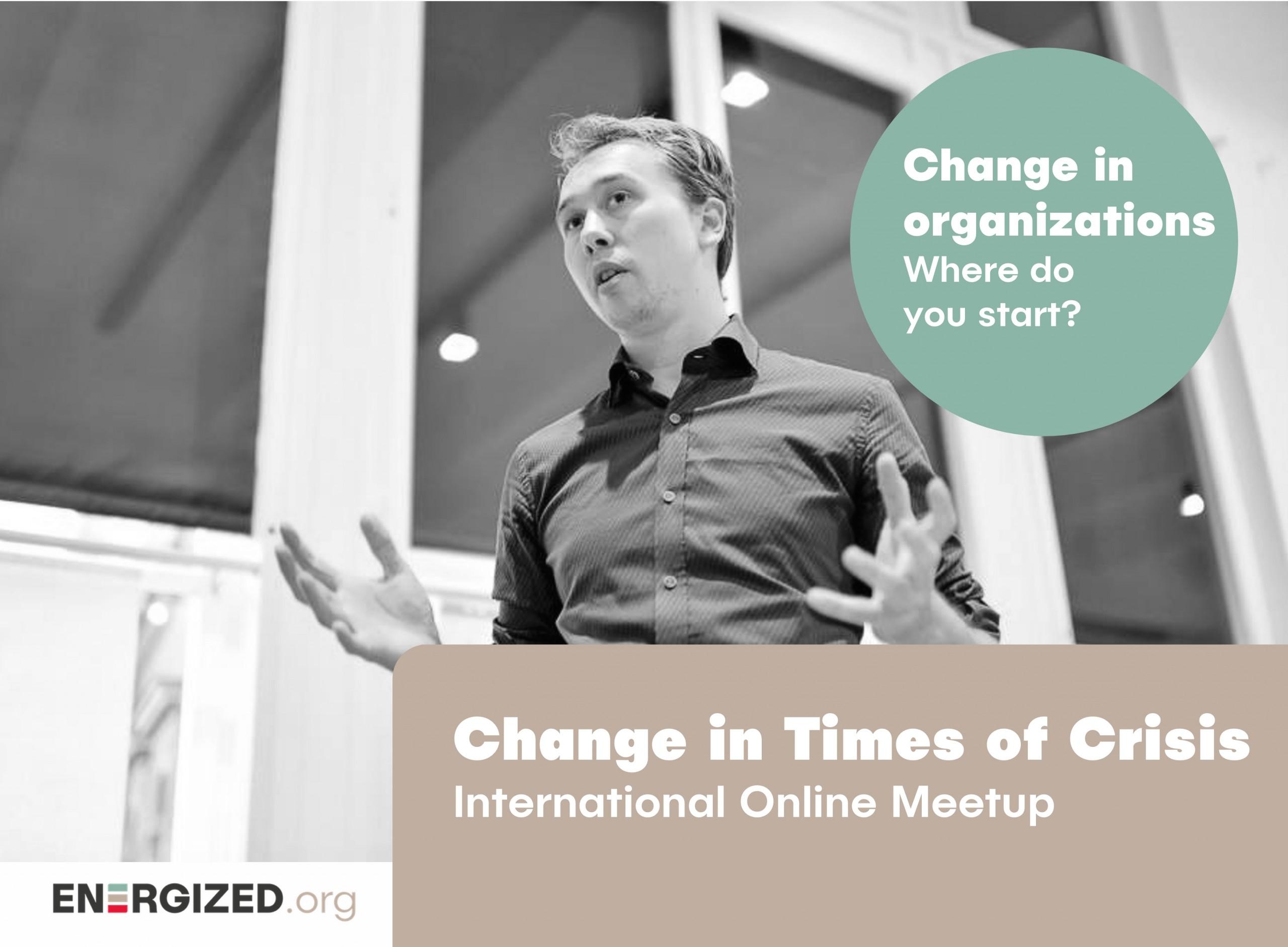 change in organizations online meetup